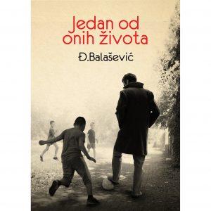 Đorđe Balašević - Jedan od onih života