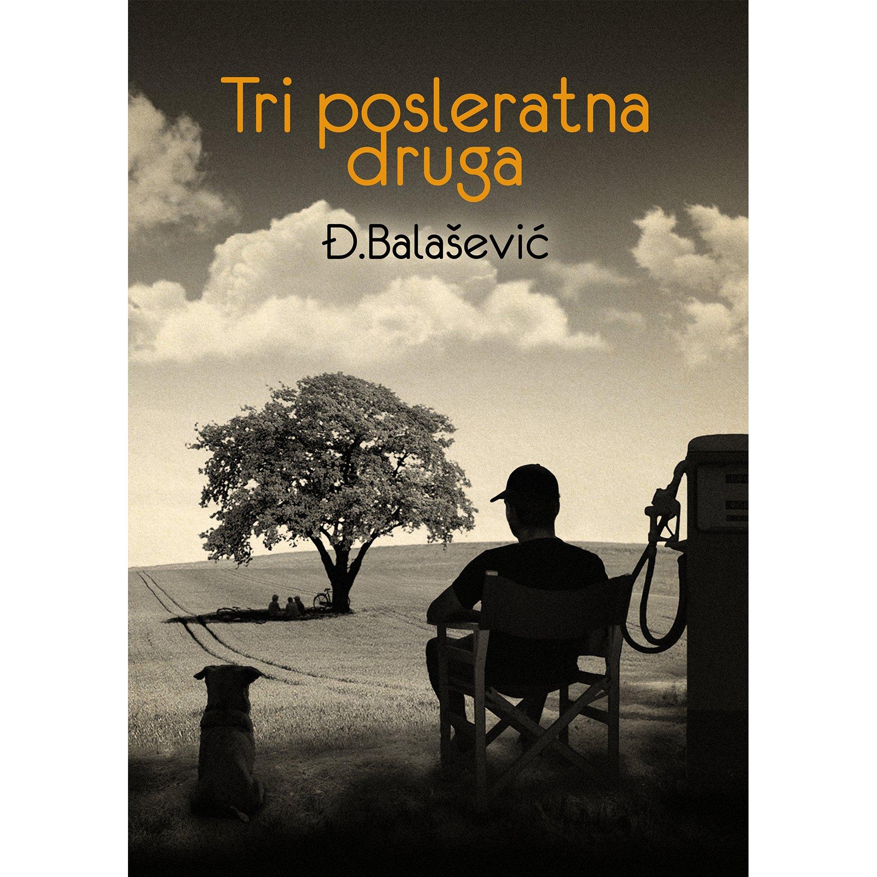 Đorđe Balašević - Tri posleratna druga